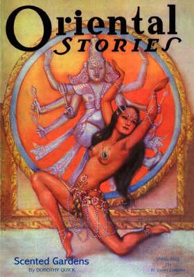 Oriental Stories, Vol 2, No. 2 (Winter 1932) by John Gregory Betancourt