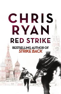 Red Strike: A Strike Back Novel (4) book