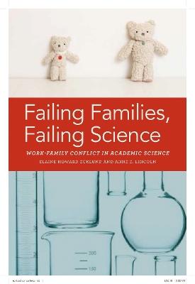 Failing Families, Failing Science by Elaine Ecklund