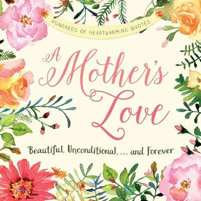 A Mother's Love by Adams Media