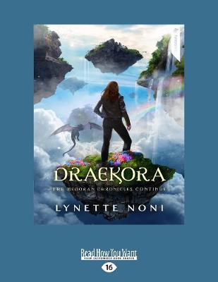The Medoran Chronicles: Draekora (3) by Lynette Noni