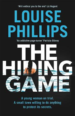 The Hiding Game by Louise Phillips