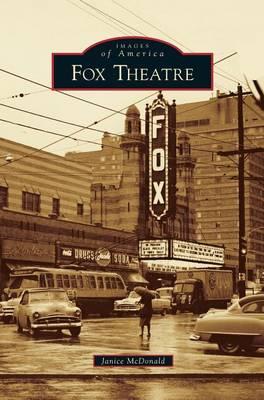 Fox Theatre by Janice McDonald