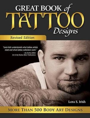 Great Book of Tattoo Designs, Revised Ed book