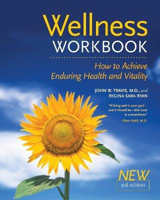 Wellness Workbook 3rd Ed by Regina Sara Ryan