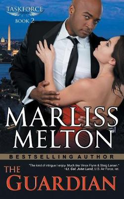 Guardian (the Taskforce Series, Book 2) by Marliss Melton