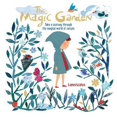 The Magic Garden by Lemniscates