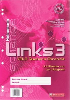 Heinemann Science Links 3 VELS Edition Teacher's Chronicle by Jacinta Devlin