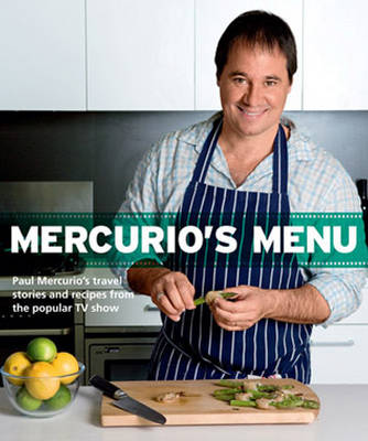 Mercurio'S Menu by Paul Mercurio