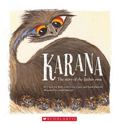 Karana: The Story of the Father Emu book
