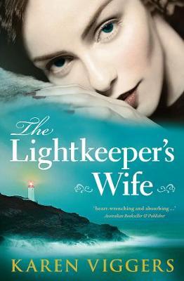 The Lightkeeper's Wife by Karen Viggers