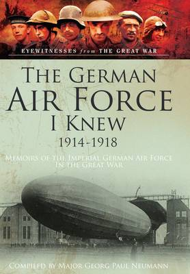 German Airforce I Knew 1914-1918 book