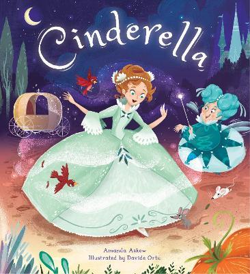 Storytime Classics: Cinderella by Amanda Askew