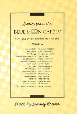 Stories from Blue Moon Cafe IV by Sonny Brewer