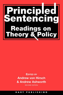 Principled Sentencing: Theory and Policy by Andrew von Hirsch