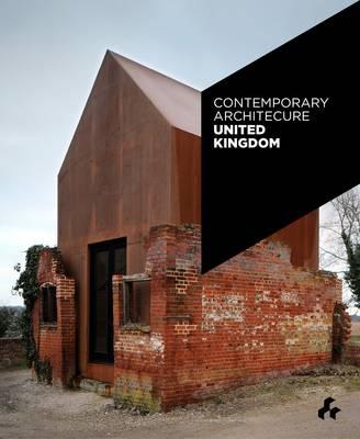 Contemporary Architecture United Kingdom by Duncan McCorquodale