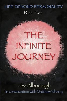 The Infinite Journey by Jez Alborough