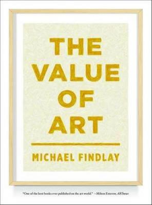 Value of Art by Michael Findlay