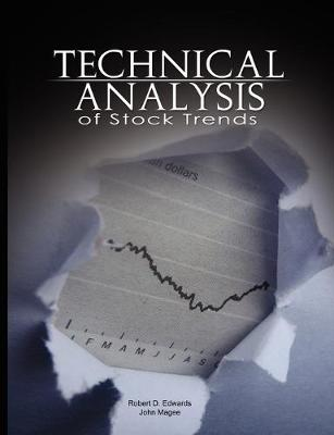 Technical Analysis of Stock Trends by Robert D Edwards