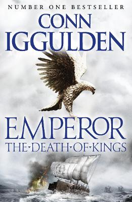 Emperor: #2 The Death of Kings by Conn Iggulden