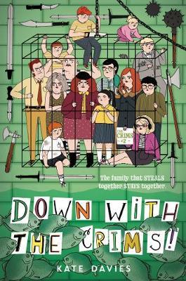The Crims #2: Down with the Crims! by Kate Davies