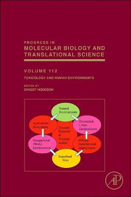Toxicology and Human Environments  Volume 112 by Ernest Hodgson