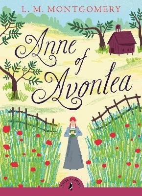 Anne of Avonlea by L. M. Montgomery