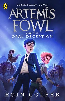 Artemis Fowl and the Opal Deception book