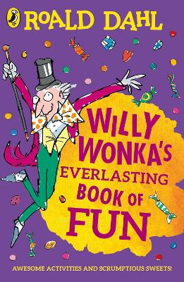 Willy Wonka's Everlasting Book of Fun book
