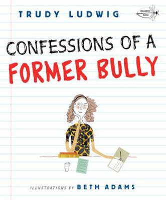 Confessions Of A Former Bully book