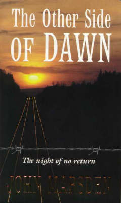 Other Side of Dawn by John Marsden
