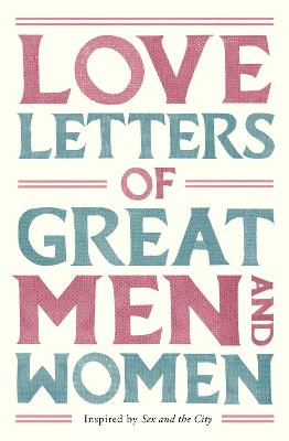 Love Letters of Great Men and Women book
