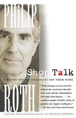 Shop Talk by Philip Roth