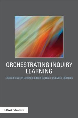 Orchestrating Inquiry Learning book