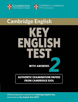 Cambridge Key English Test 2 Student's Book with Answers by Cambridge ESOL