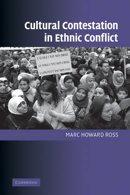 Cultural Contestation in Ethnic Conflict book