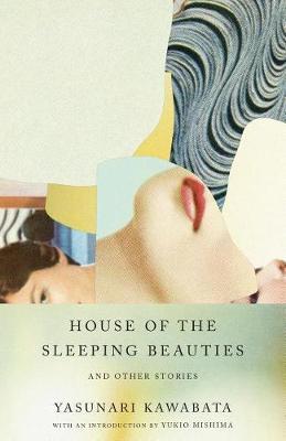 House of the Sleeping Beauties and Other Stories by Yasunari Kawabata