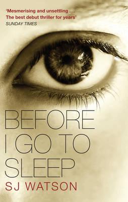 Before I Go To Sleep by S. J. Watson