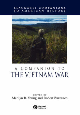 Companion to the Vietnam War by Marilyn B. Young