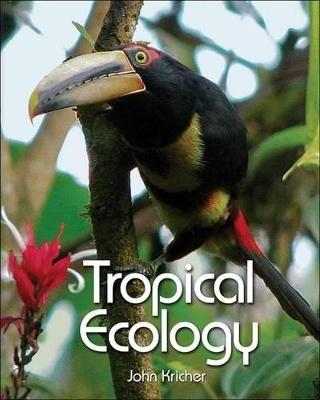 Tropical Ecology by John Kricher