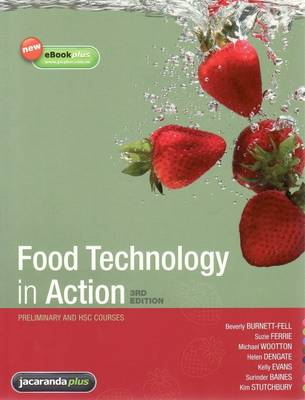 Food Technology in Action: Preliminary and HSC Courses by Sue Dengate