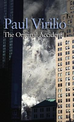 Original Accident by Paul Virilio