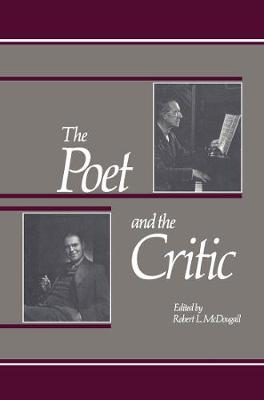 Poet and the Critic by Robert L. McDougall