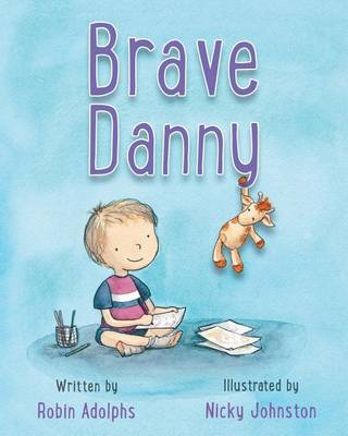 Brave Danny by Robin Adolphs