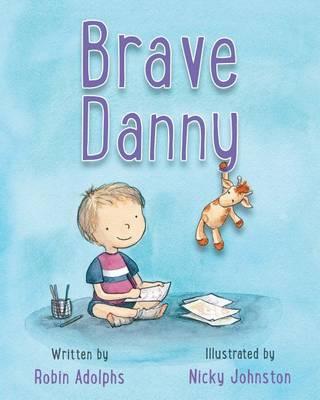Brave Danny by Robin Adolphs