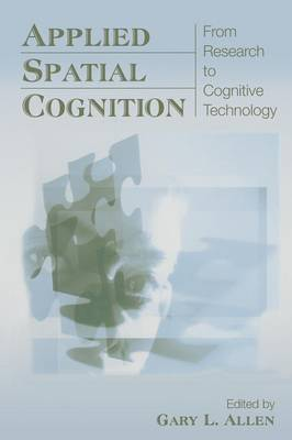 Applied Spatial Cognition by Gary L. Allen