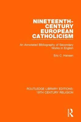Nineteenth-Century European Catholicism book