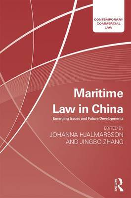 Maritime Law in China by Johanna Hjalmarsson