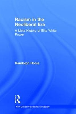 Racism in the Neoliberal Era book