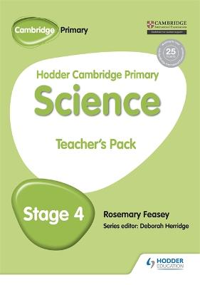 Hodder Cambridge Primary Science Teacher's Pack 4 by Rosemary Feasey